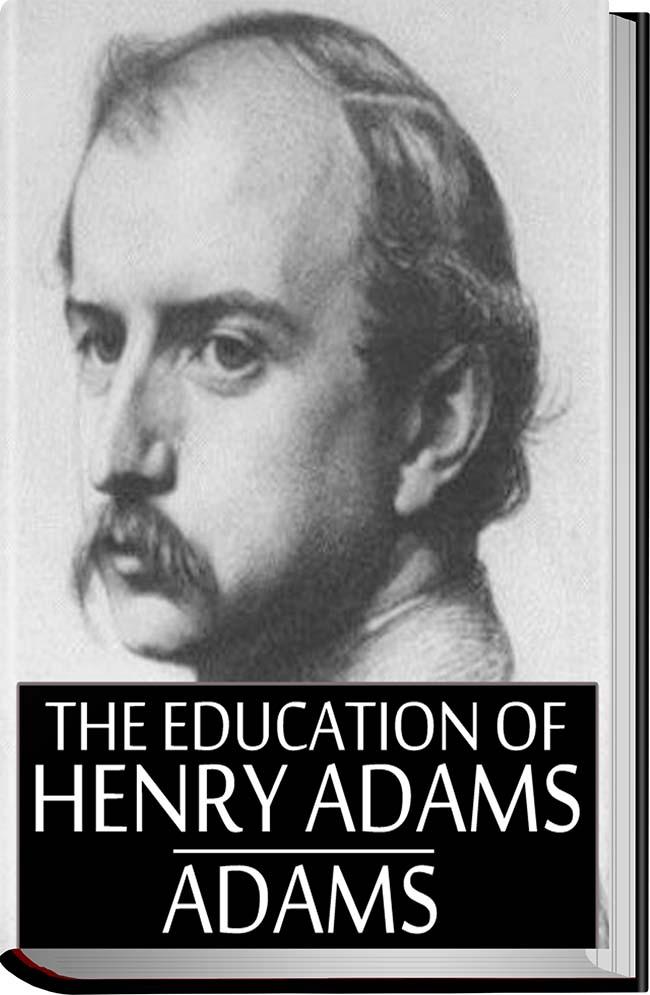 کتاب The Education of Henry Adams